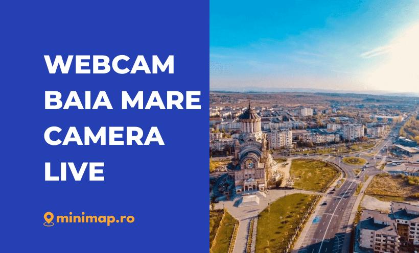 webcam baia mare live