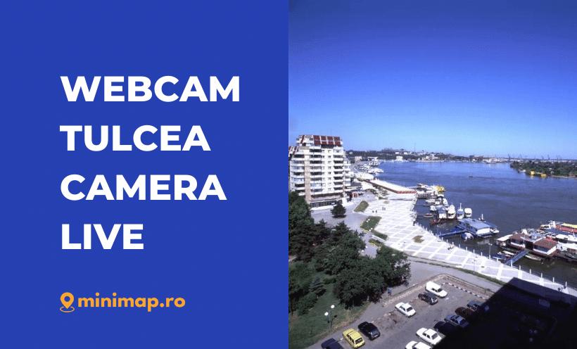 webcam tulcea live